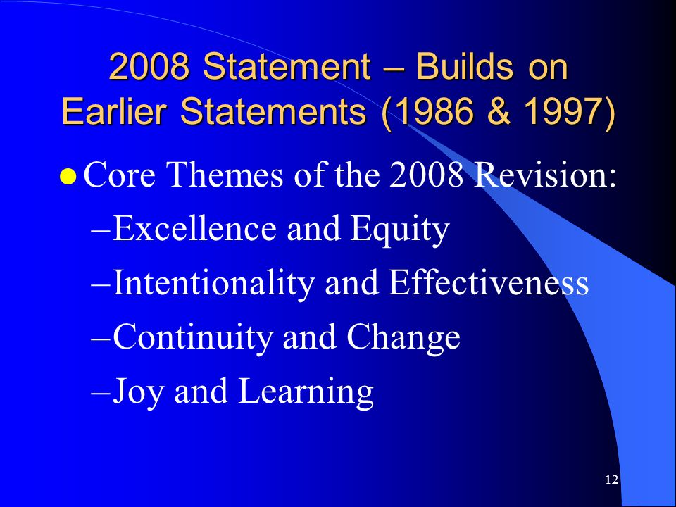 2008 Statement – Builds on Earlier Statements (1986 & 1997)