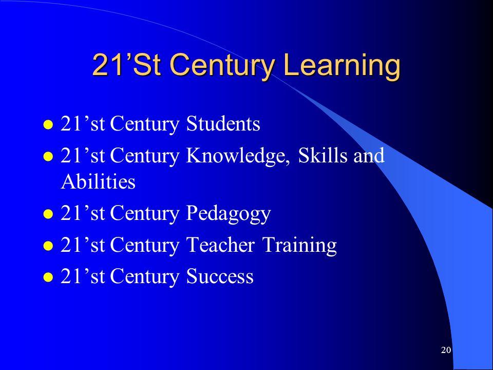 21'St Century Learning 21'st Century Students