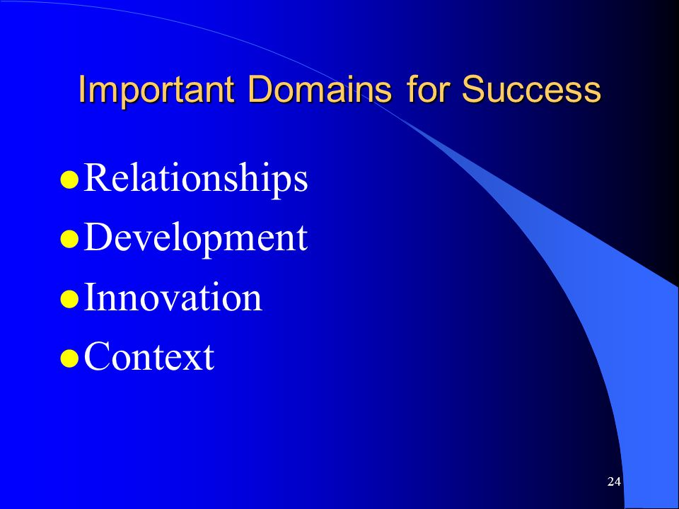 Important Domains for Success