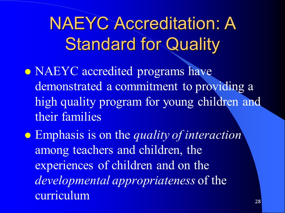 NAEYC Accreditation: A Standard for Quality