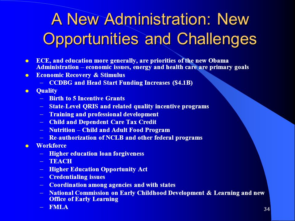 A New Administration: New Opportunities and Challenges