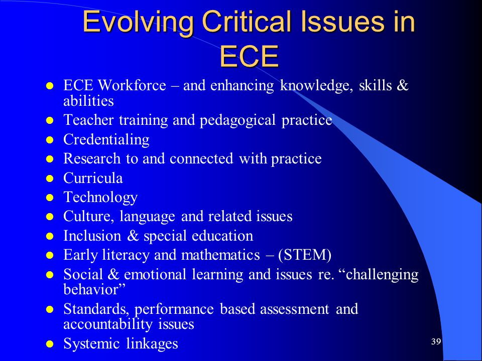 Evolving Critical Issues in ECE