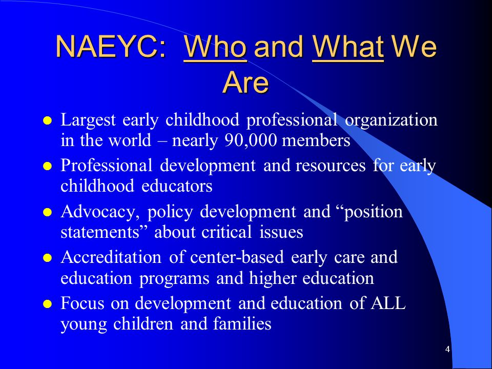 NAEYC: Who and What We Are