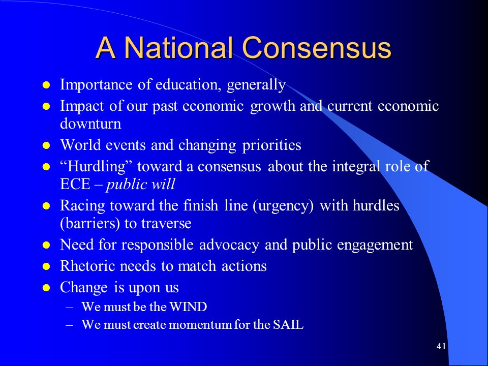 A National Consensus Importance of education, generally