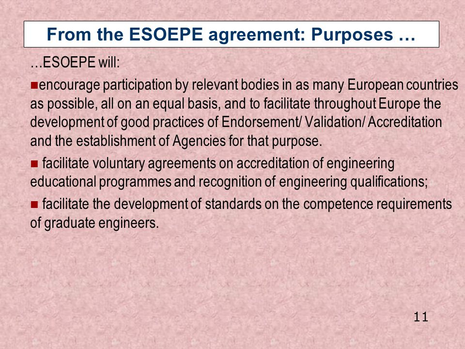 From the ESOEPE agreement: Purposes …
