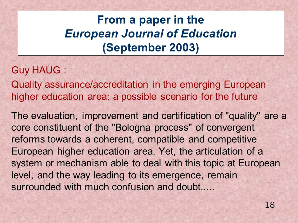 From a paper in the European Journal of Education (September 2003)