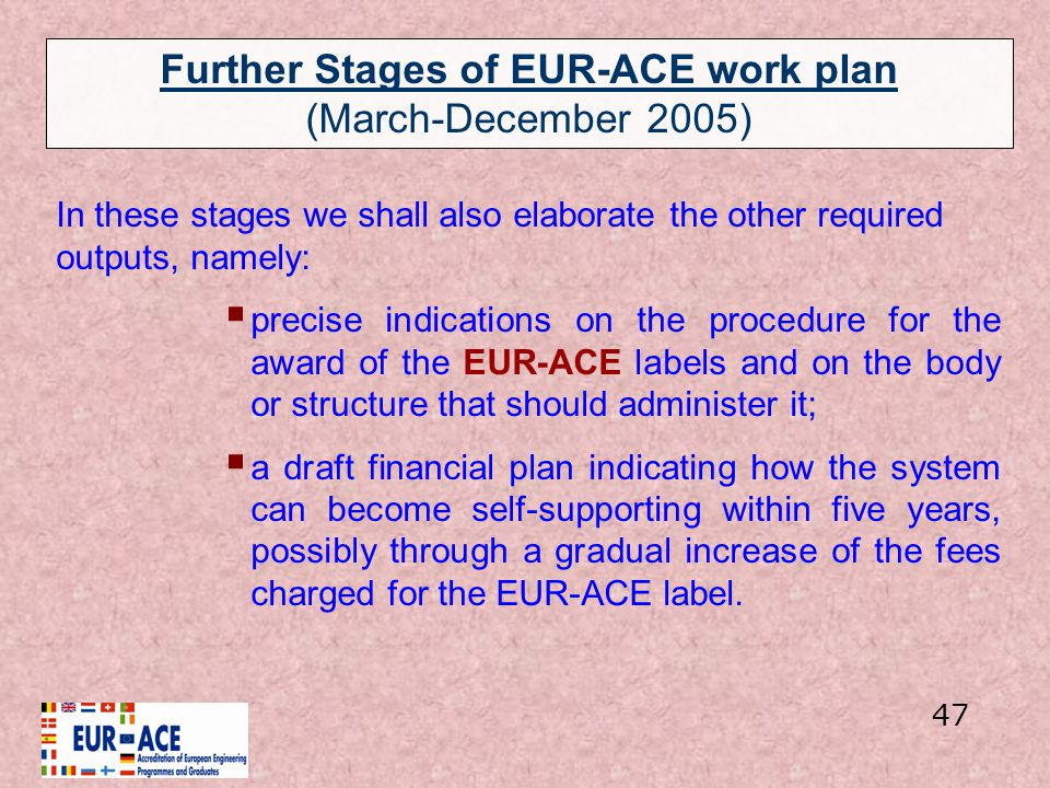 Further Stages of EUR-ACE work plan (March-December 2005)