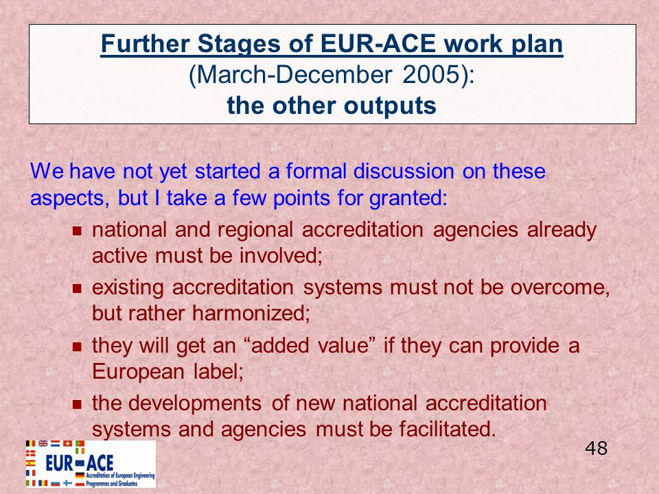 Further Stages of EUR-ACE work plan (March-December 2005): the other outputs