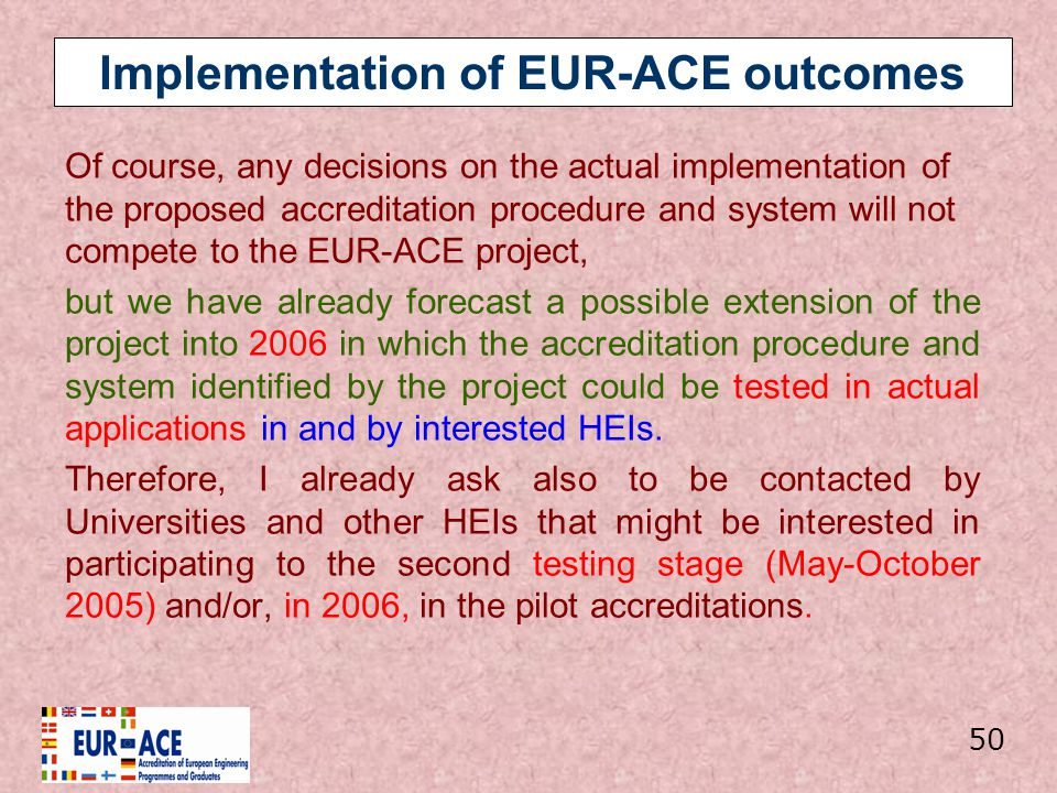 Implementation of EUR-ACE outcomes