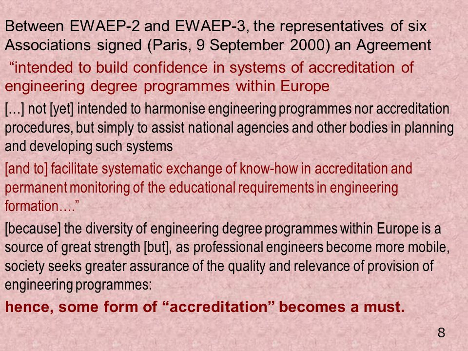 hence, some form of accreditation becomes a must.