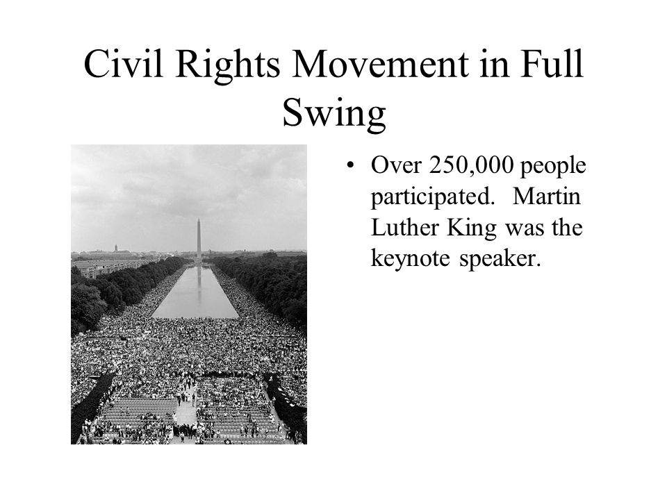 Civil Rights Movement in Full Swing