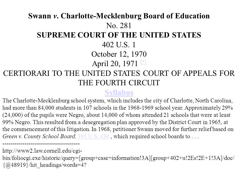Swann v. Charlotte-Mecklenburg Board of Education No. 281