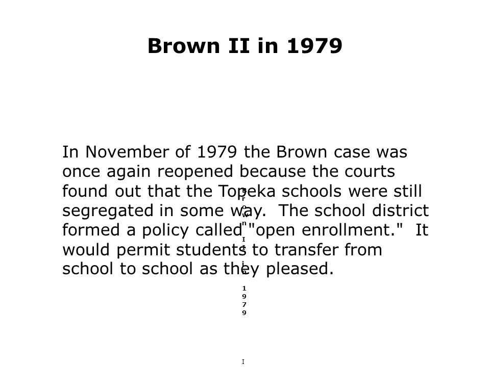 Brown II in 1979