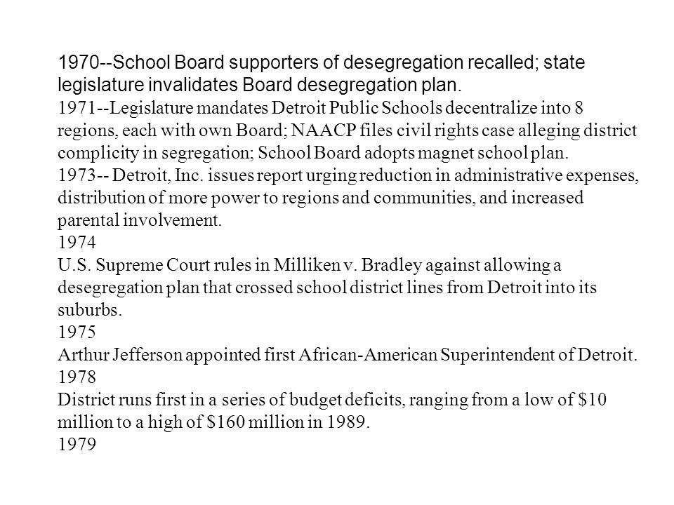 1970--School Board supporters of desegregation recalled; state legislature invalidates Board desegregation plan.