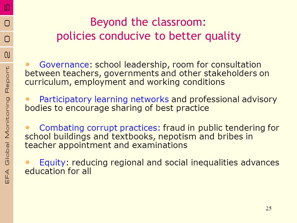 Beyond the classroom: policies conducive to better quality