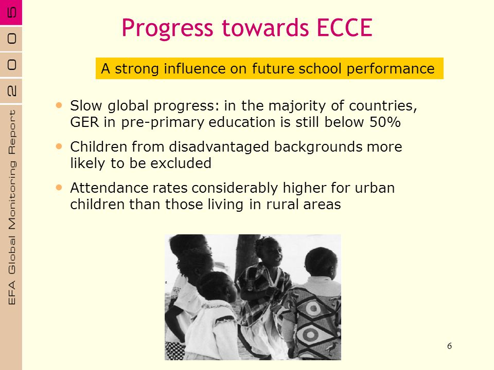 Progress towards ECCE A strong influence on future school performance