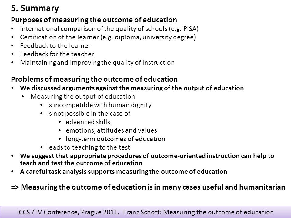 5. Summary Purposes of measuring the outcome of education