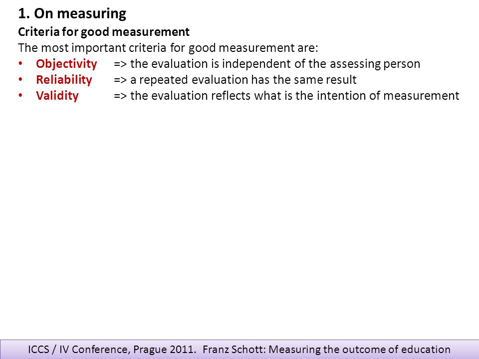 1. On measuring Criteria for good measurement