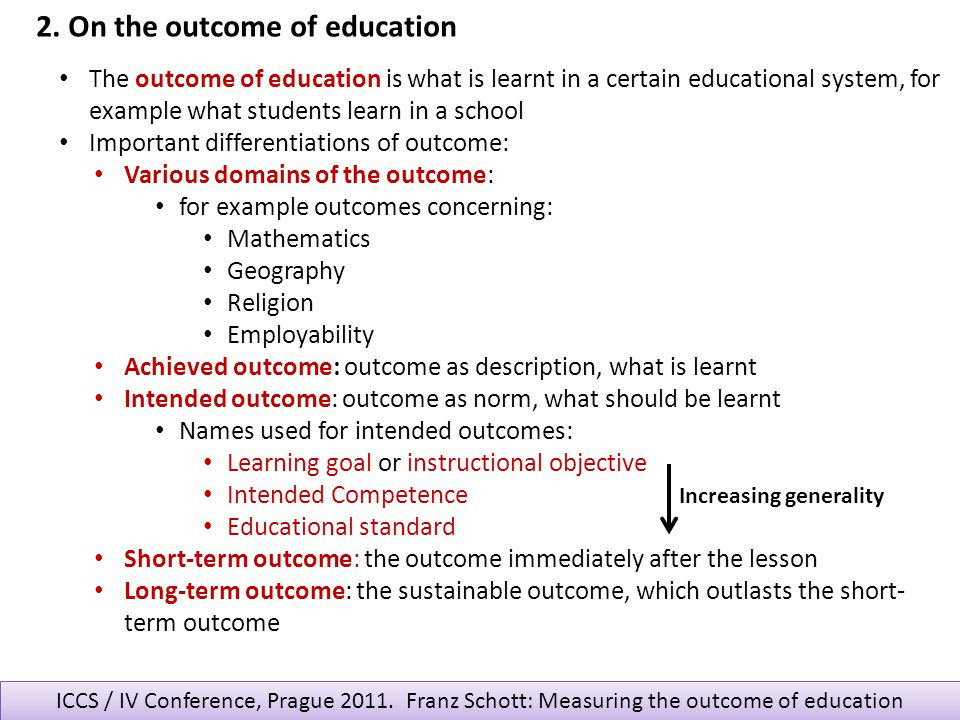 2. On the outcome of education