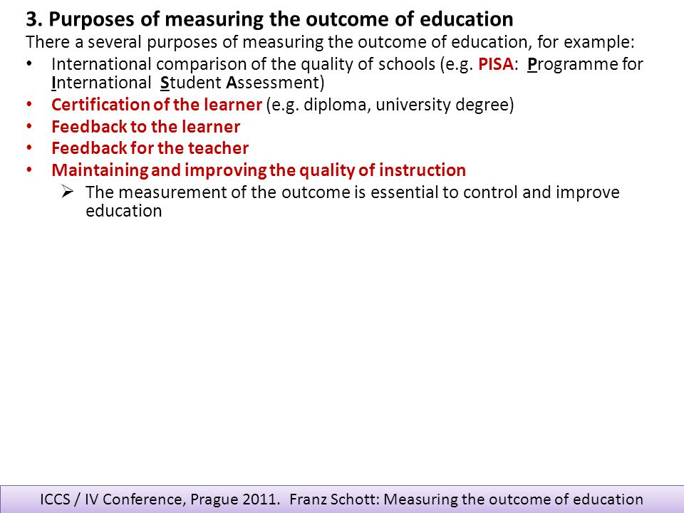 3. Purposes of measuring the outcome of education