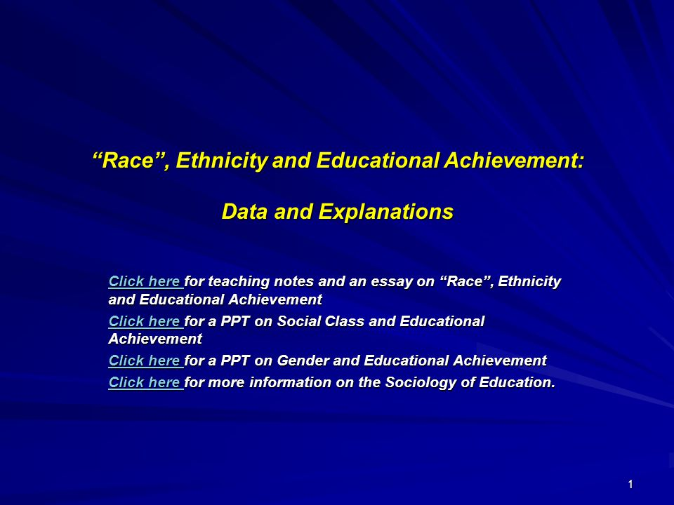 essays on ethnicity and race Racial and ethnic conflicts  by raising children to be racist towards a particular race or ethnicity, racist groups further the prosperity of their groups by .