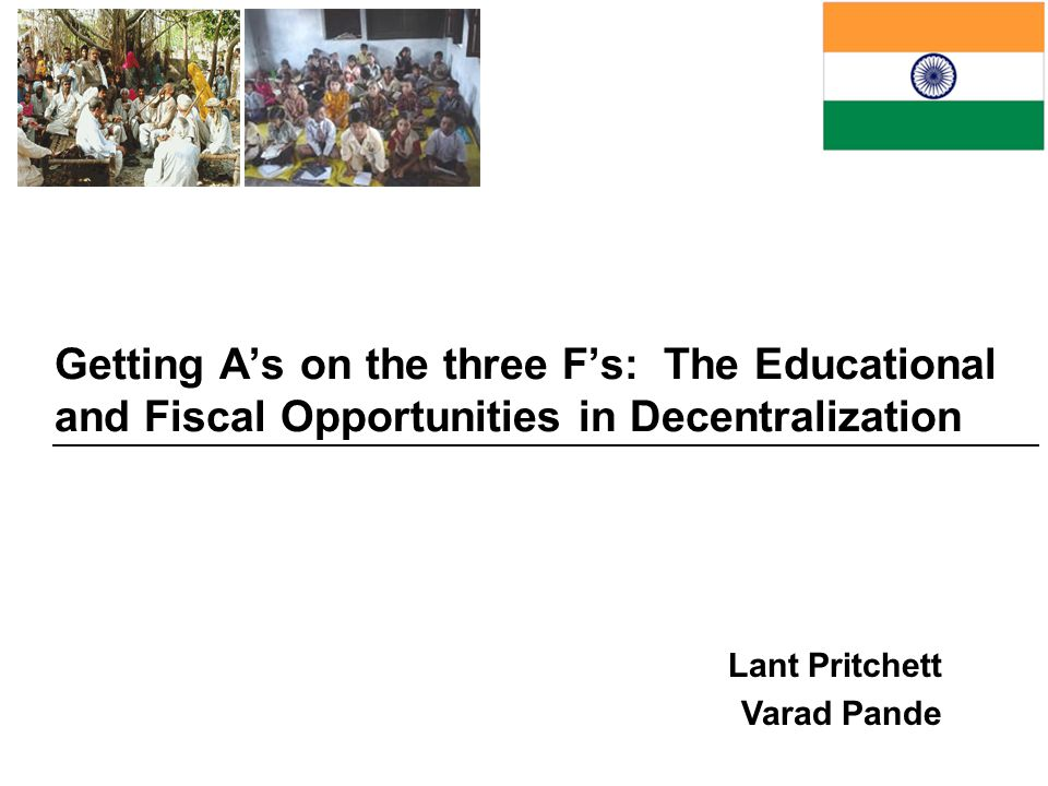Getting A's on the three F's: The Educational and Fiscal Opportunities in Decentralization
