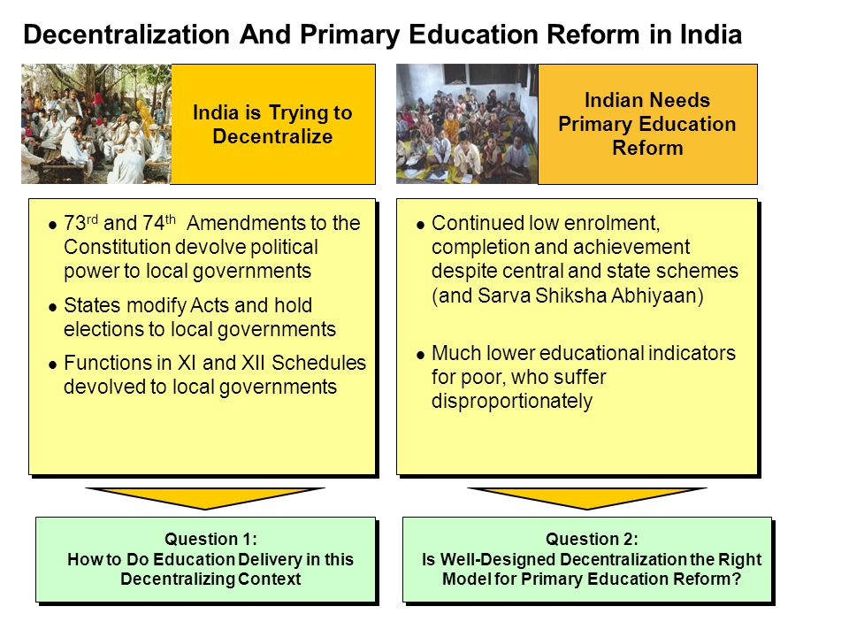 Decentralization And Primary Education Reform in India