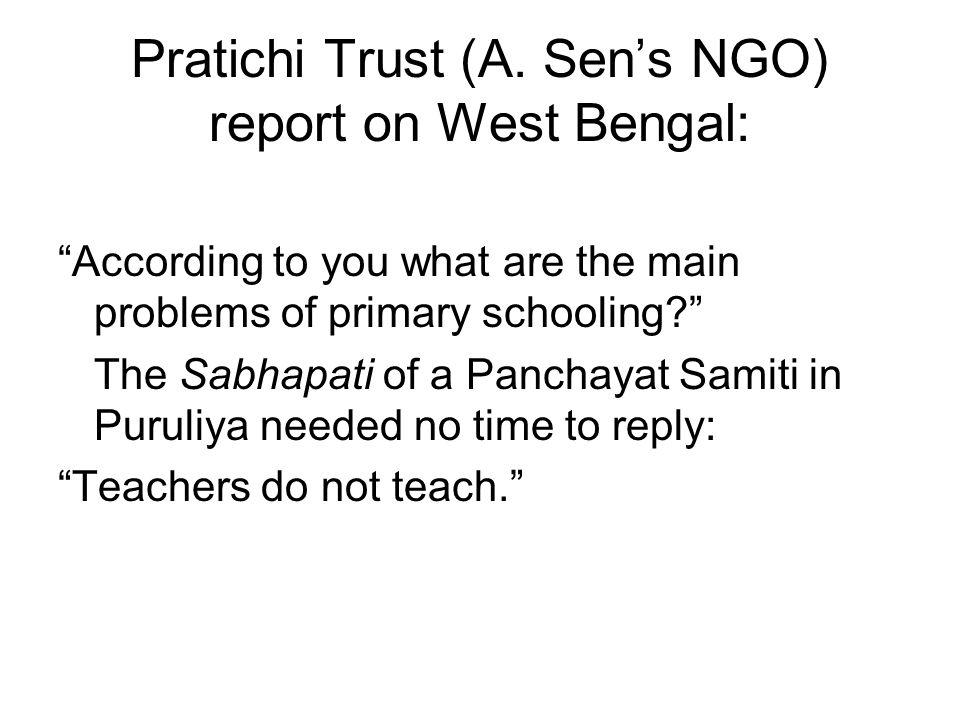 Pratichi Trust (A. Sen's NGO) report on West Bengal:
