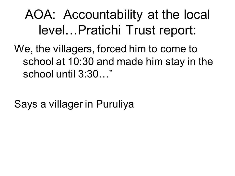 AOA: Accountability at the local level…Pratichi Trust report:
