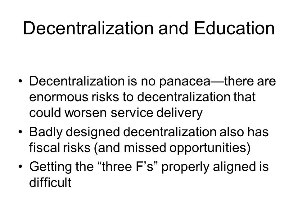 Decentralization and Education