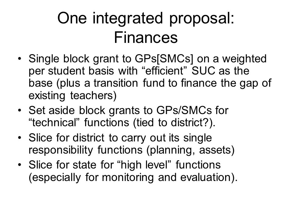 One integrated proposal: Finances