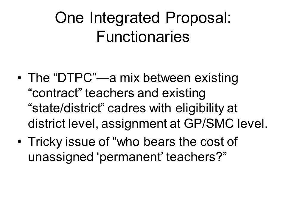 One Integrated Proposal: Functionaries
