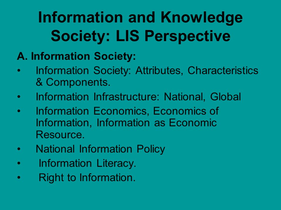 Information and Knowledge Society: LIS Perspective