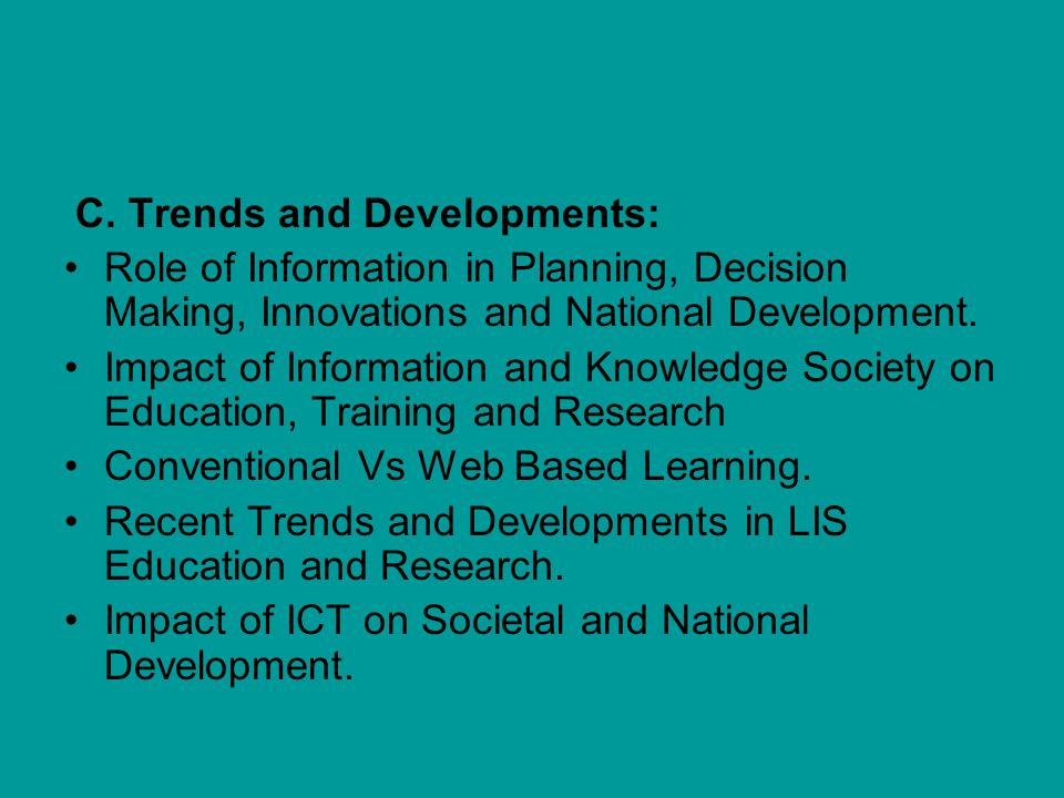 C. Trends and Developments:
