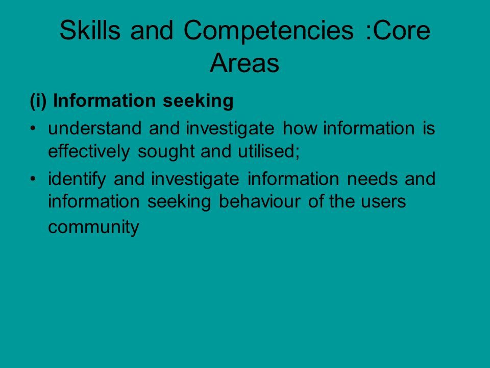 Skills and Competencies :Core Areas