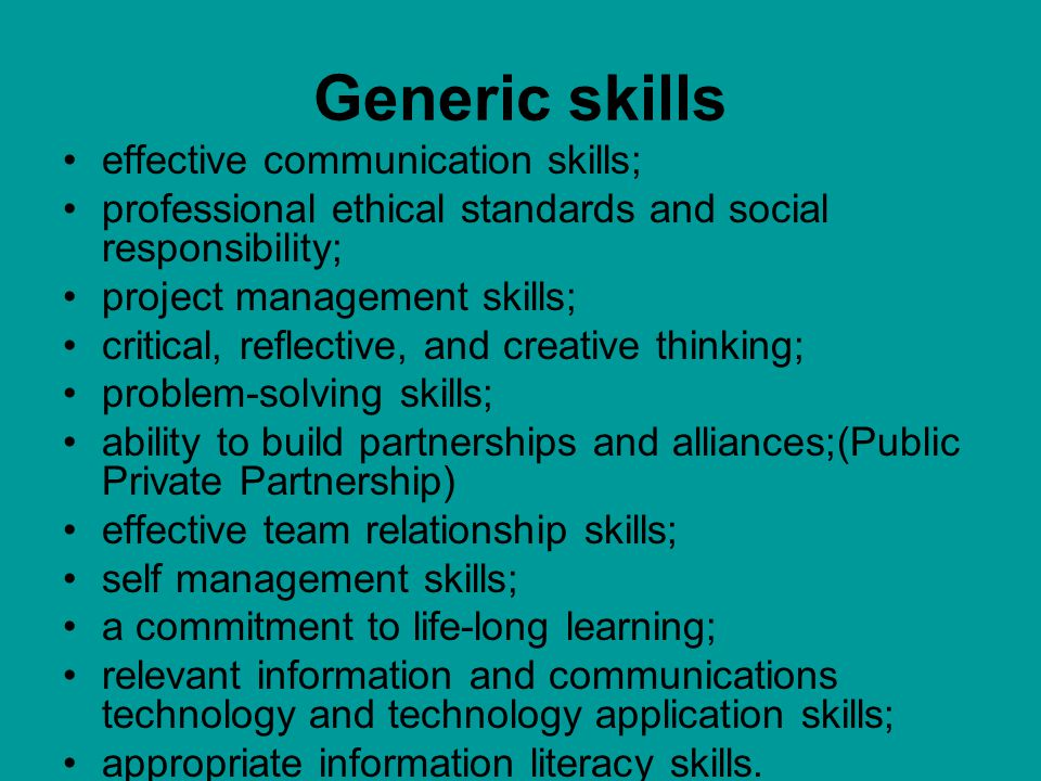 Generic skills effective communication skills;