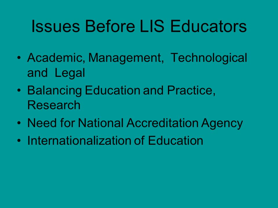 Issues Before LIS Educators