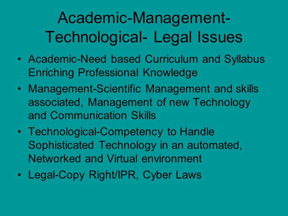 Academic-Management-Technological- Legal Issues