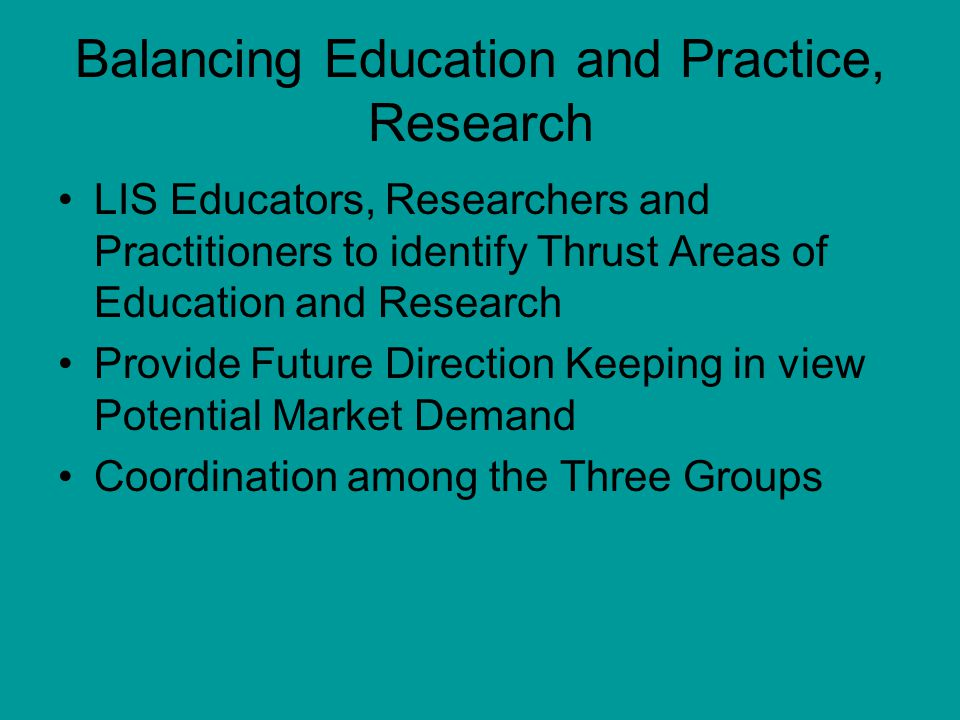Balancing Education and Practice, Research