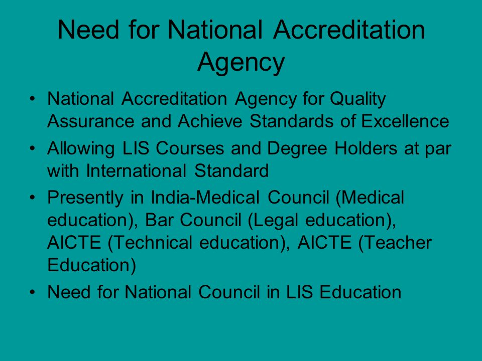 Need for National Accreditation Agency