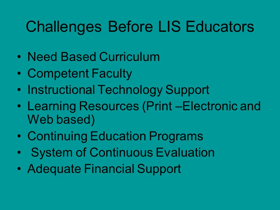Challenges Before LIS Educators