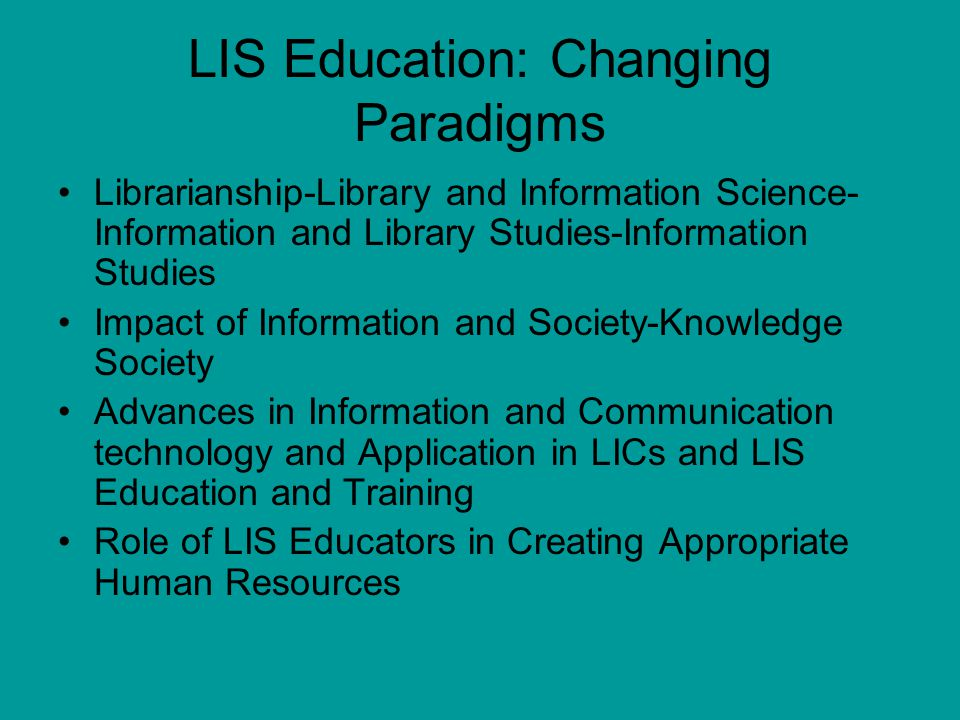LIS Education: Changing Paradigms