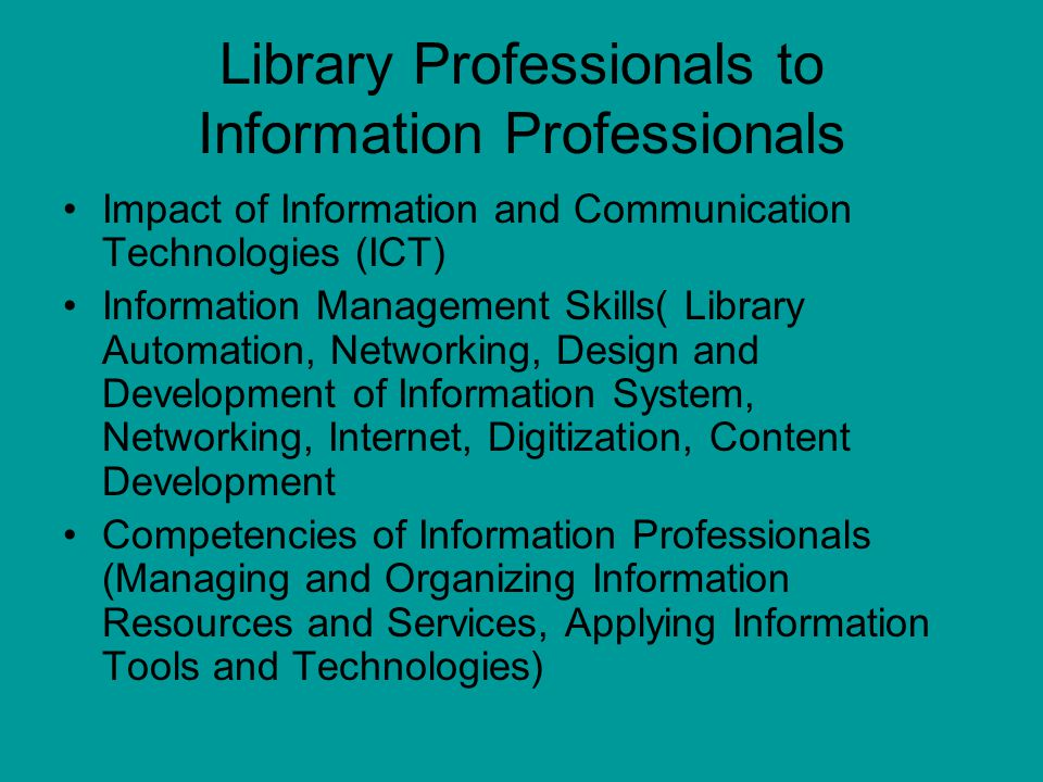 Library Professionals to Information Professionals