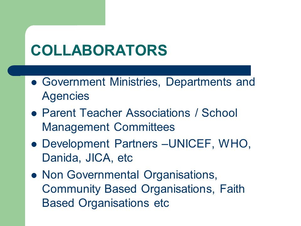 COLLABORATORS Government Ministries, Departments and Agencies