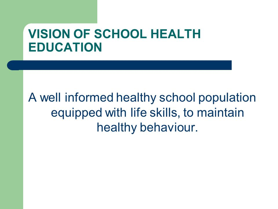 VISION OF SCHOOL HEALTH EDUCATION