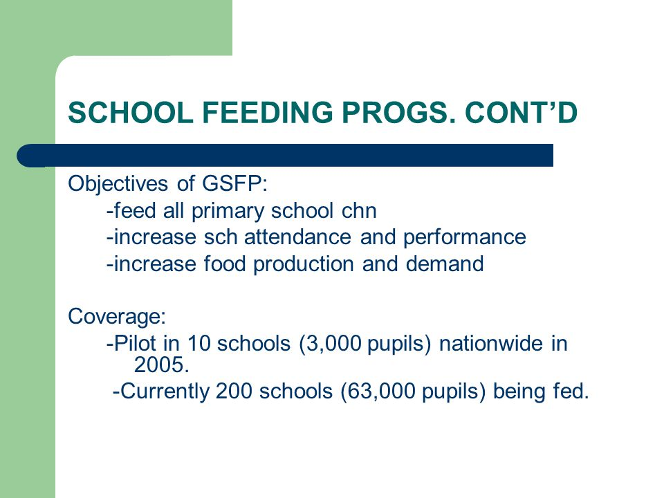 SCHOOL FEEDING PROGS. CONT'D
