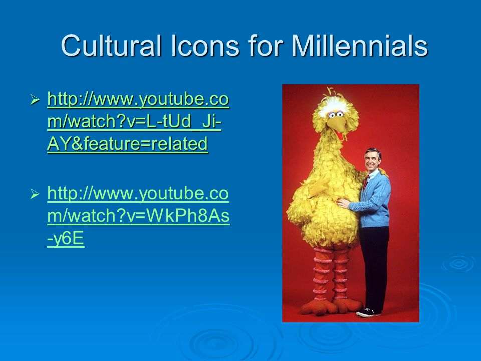 Cultural Icons for Millennials