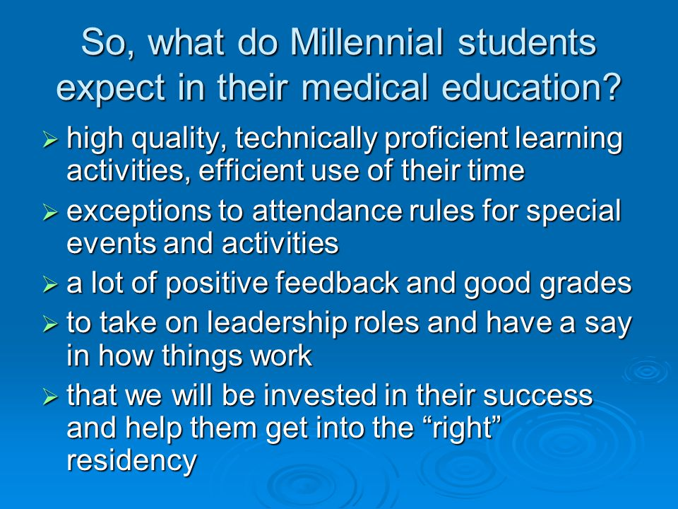 So, what do Millennial students expect in their medical education