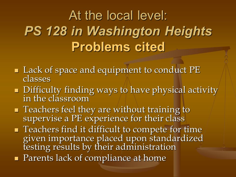 At the local level: PS 128 in Washington Heights Problems cited