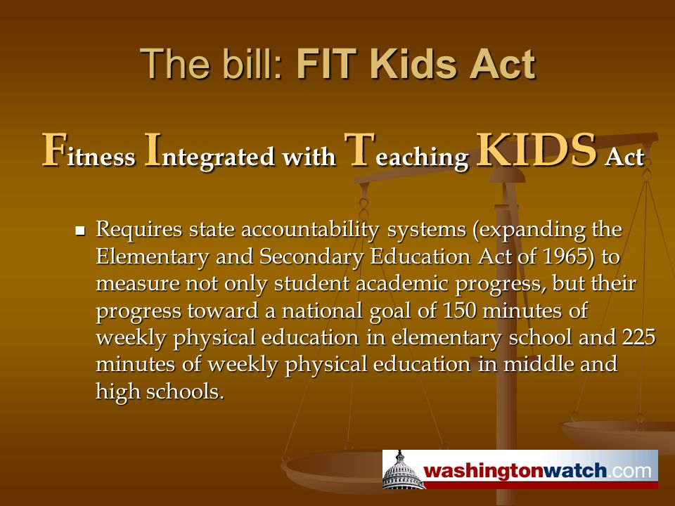 Fitness Integrated with Teaching KIDS Act